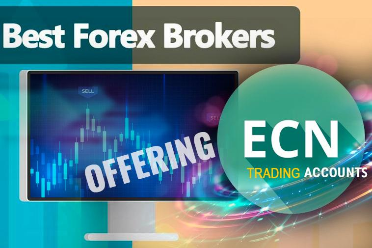 Best 10 Forex Brokers Offering ECN Trading Accounts in 2021